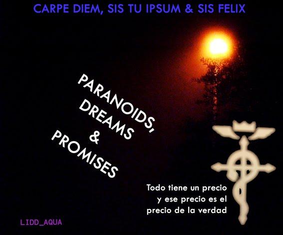 Paranoids, Dreams & Promises
