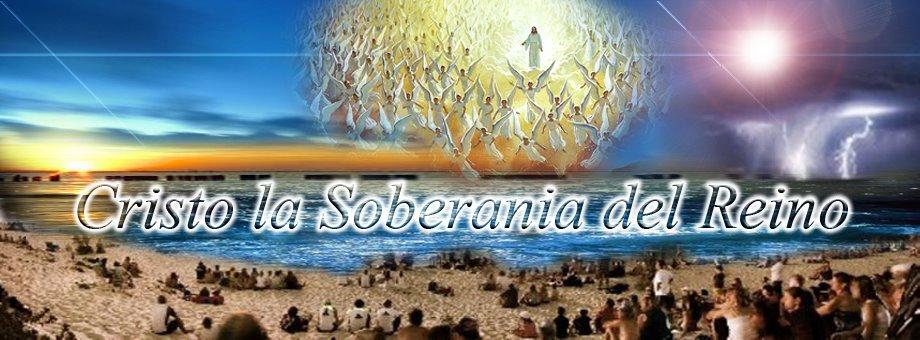 CRISTO LA SOBERANIA DEL REINO