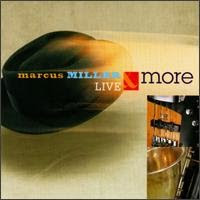 Marcus Miller   ( Live & More )