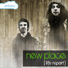 DESCARGA ESTE ALBUM:  New Place --  (life report)  2009