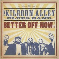 The KILBORN ALLEY BLUES BAND - Tear Chicago Down