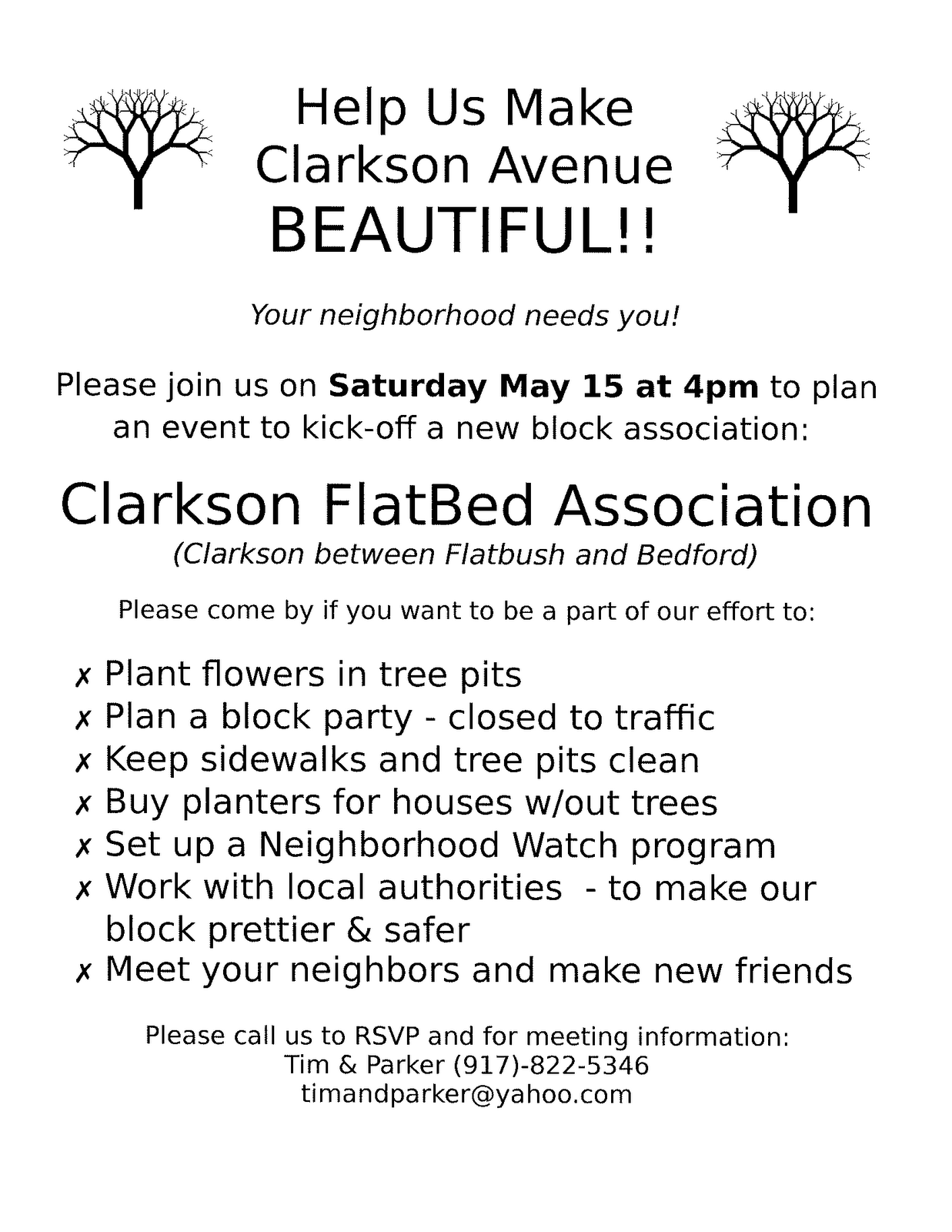 Mrs. Clarkson FlatBed and I would like to welcome you to our home this  Saturday, May 15 at tea time (4PM) to plan and create a block association  for ...