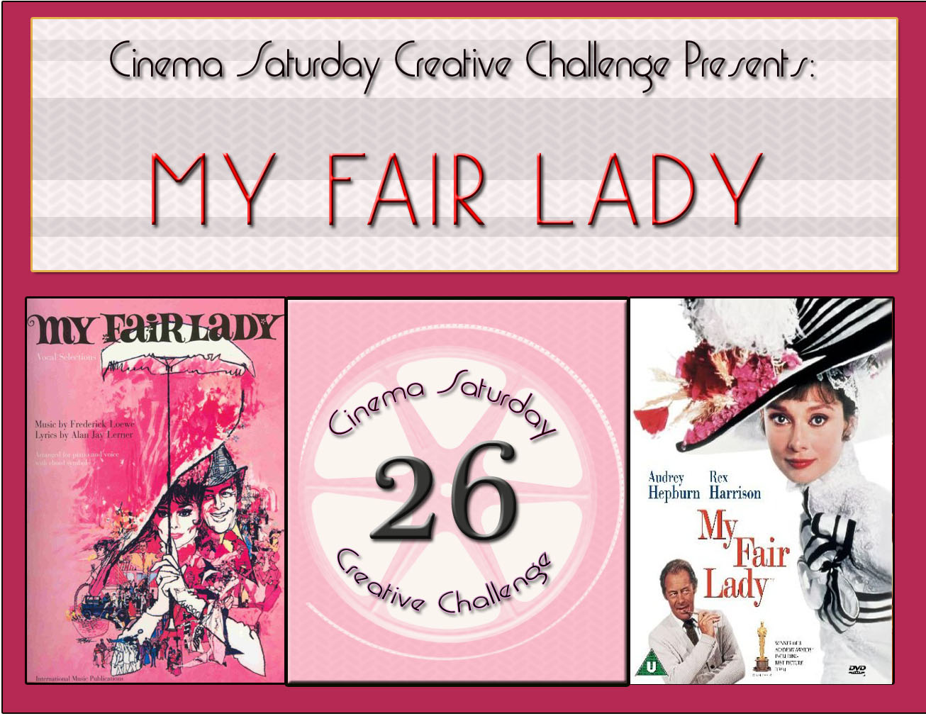 [MY+Fair+Lady+-+CSCC#26]
