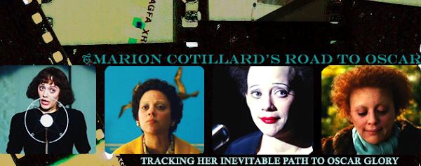 Marion Cotillard's Road to Oscar©