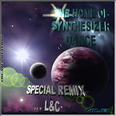 THE HOME OF SYNTHESYZER DANCE     -- Special  remix by L vs. C --