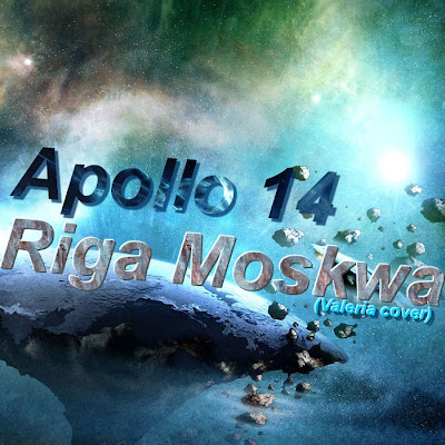 Apollo 14 - Riga Moskwa