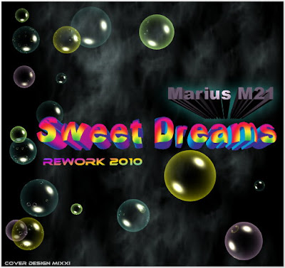 Marius M.21 - Sweet Dreams (Rework 2010)