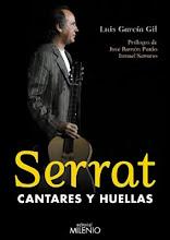 """Libro dedicado a Serrat : """"SERRAT, CANTARES Y HUELLAS"""""""