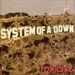 System of a down toxicity