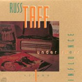 "Russ Taff: ""Under Their Influence"""
