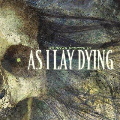 As I Lay Dying-An Ocean Between Us-(2007)