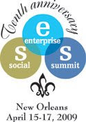 Social Enterprise Summit Tenth Anniversary New Orleans April 15-17, 2009