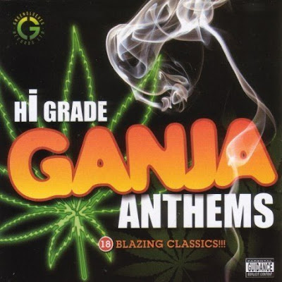 Various Artists - Hi Grade Ganja Anthems, Volume 1 (2007)