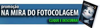 Promoção: NA MIRA DO FOTOCOLAGEM
