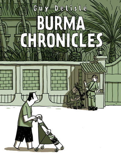Guy Delisle - Burma Chronicles Reviews