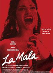La Mala 2008