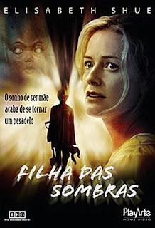 Filme Poster Filha das Sombras DVDRip XviD Dual Áudio