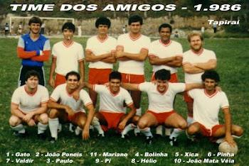 TIME DOS AMIGOS  - 1986