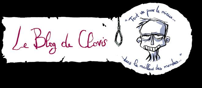 Le blog de Clovis