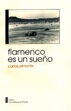 Flamenco es un sueño, poemario de Carlos Almonte