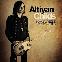 Altiyan Childs - Somewhere In the World