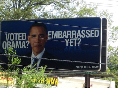 Billboard: Voted Obama? Embarrassed Yet?
