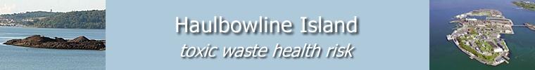 Haulbowline Island ~ toxic waste health risk