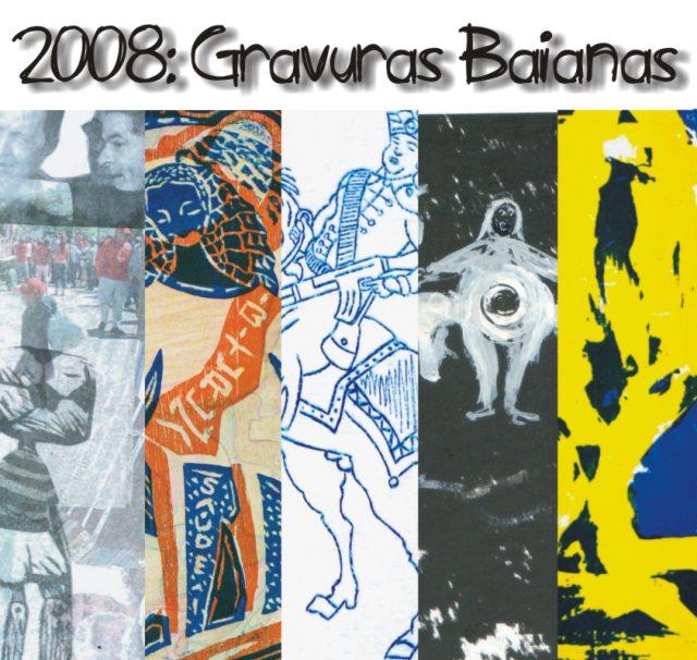 2008: Gravuras Baianas