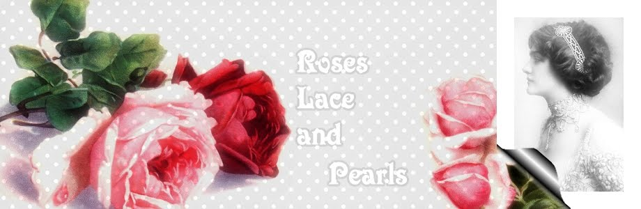 Roses Lace and Pearls