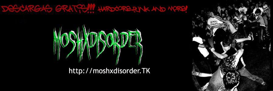 MoshxDisorder