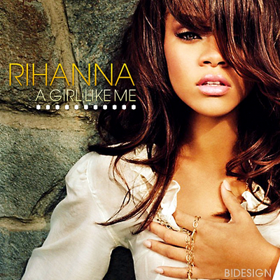 A Girl Like Me (Rihanna Album)