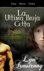 http://4.bp.blogspot.com/_lOLCEwS-Ff4/TJxCD6he0II/AAAAAAAAAG0/KuCg41jkogA/s1600/Lyn+Armstrong+-+La+Ultima+Bruja+Celta.jpg