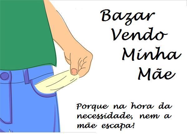 .:Loja e Bazar Vendo Minha Mãe / Lari da Costa:.