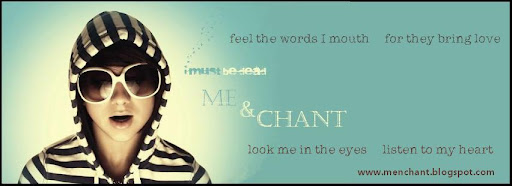 Me... and... Chant