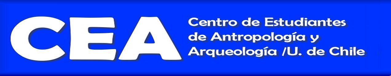 Centro de Estudiantes Antropologia / Arqueologia (CEA) - U. de Chile