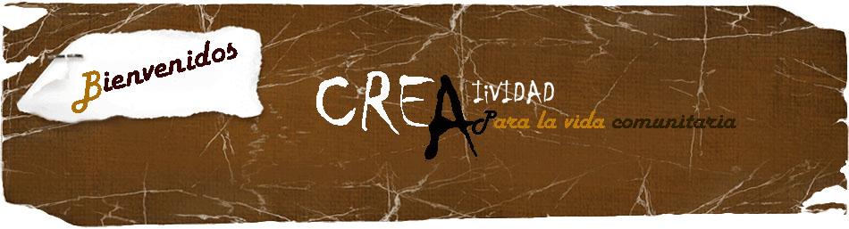 CREATIVIDAD COMUNITARIA
