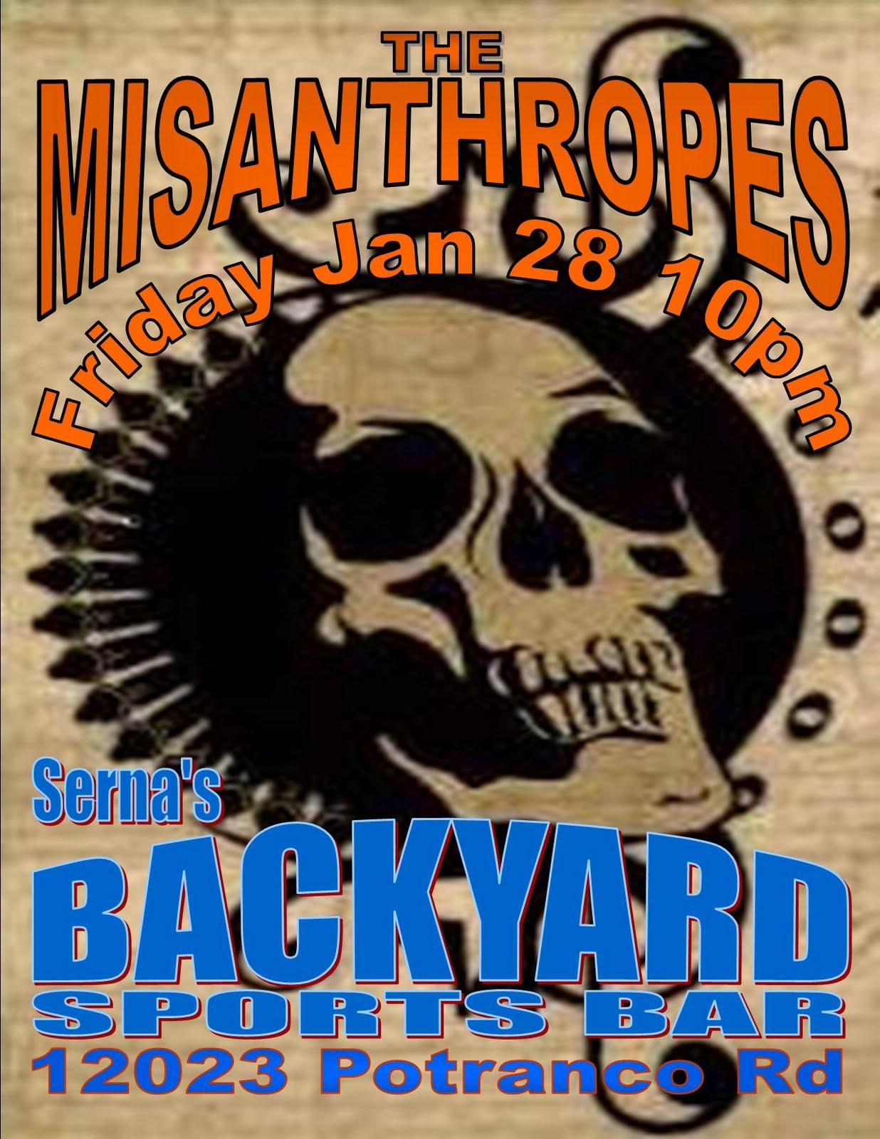 the misanthropes serna 39 s backyard sports bar friday jan 28th