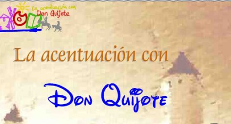 LA ACENTUACION CON DON QUIJOTE