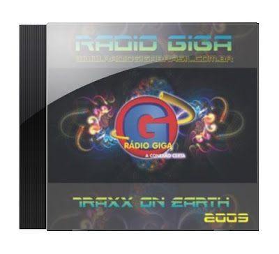  >Rdio Giga   Traxx On Earth