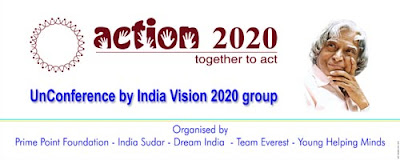 Action 2020 - UnConference organised by India Vision 2020 Group