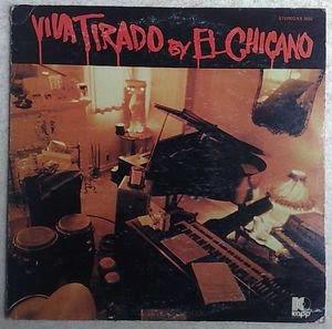 El Chicano - Viva Tirado 1970