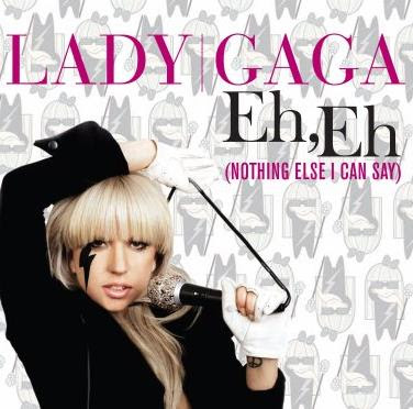 lady gaga eh eh nothing else i can say album cover