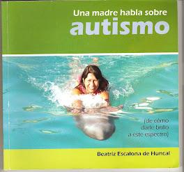 Libro: Una madre habla sobre autismo (de como darle brillo a este espectro)