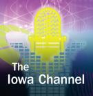 The Iowa Channel