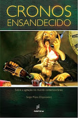 Cronos Ensandecido - sobre a agitao do mundo contemporneo
