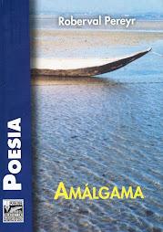 Amálgama - Roberval Pereyr