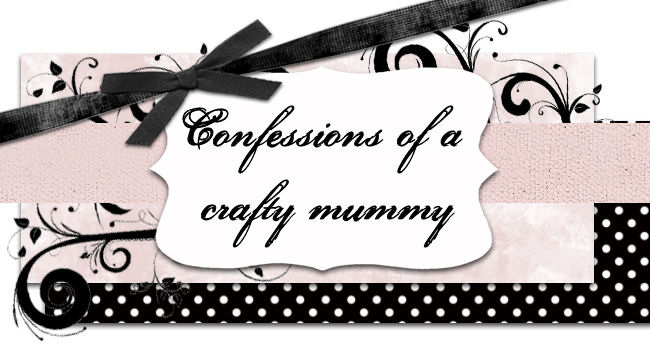 Confessions of a crafty mummy