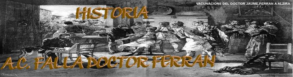 HISTORIA FALLA DR. FERRAN