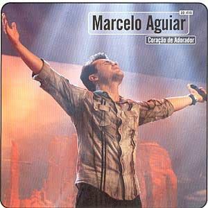 Marcelo Aguiar – Coração Adorador 2004