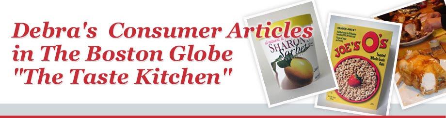 "Debra's Consumer Articles in The Boston Globe""The Taste Kitchen"""